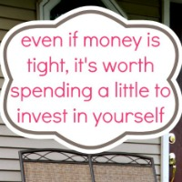 Spend A Little & Invest In Yourself