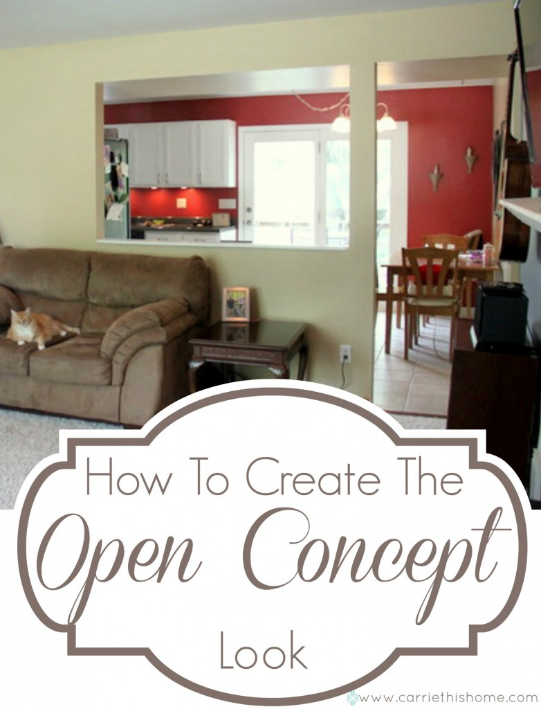 How To Create The Open Concept Look