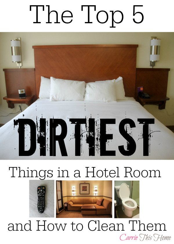 The Top 5 Dirtiest Things in a Hotel Room and How to Clean Them