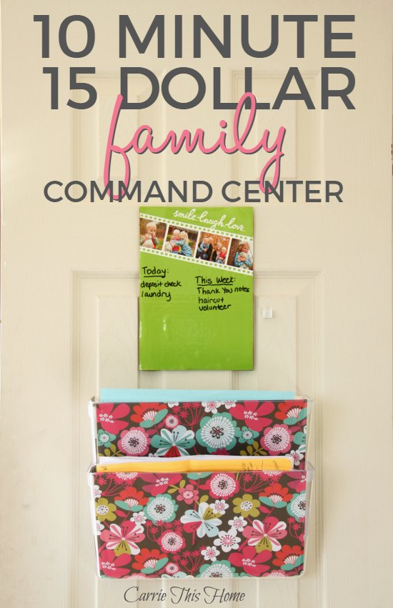 10 Minute 15 Dollar Family Command Center