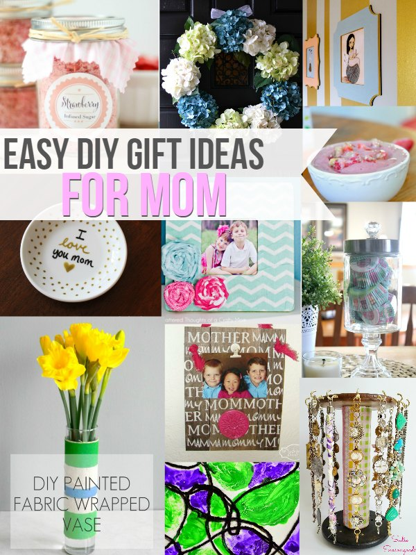 Great collection of super-easy-to-make gifts you can give Mom! This would be great for kids and dads to make together!