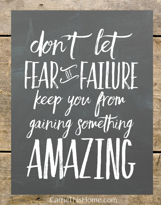 Great inspiration to help overcome fear! This free printable is so cute! {fear of failure free printable}