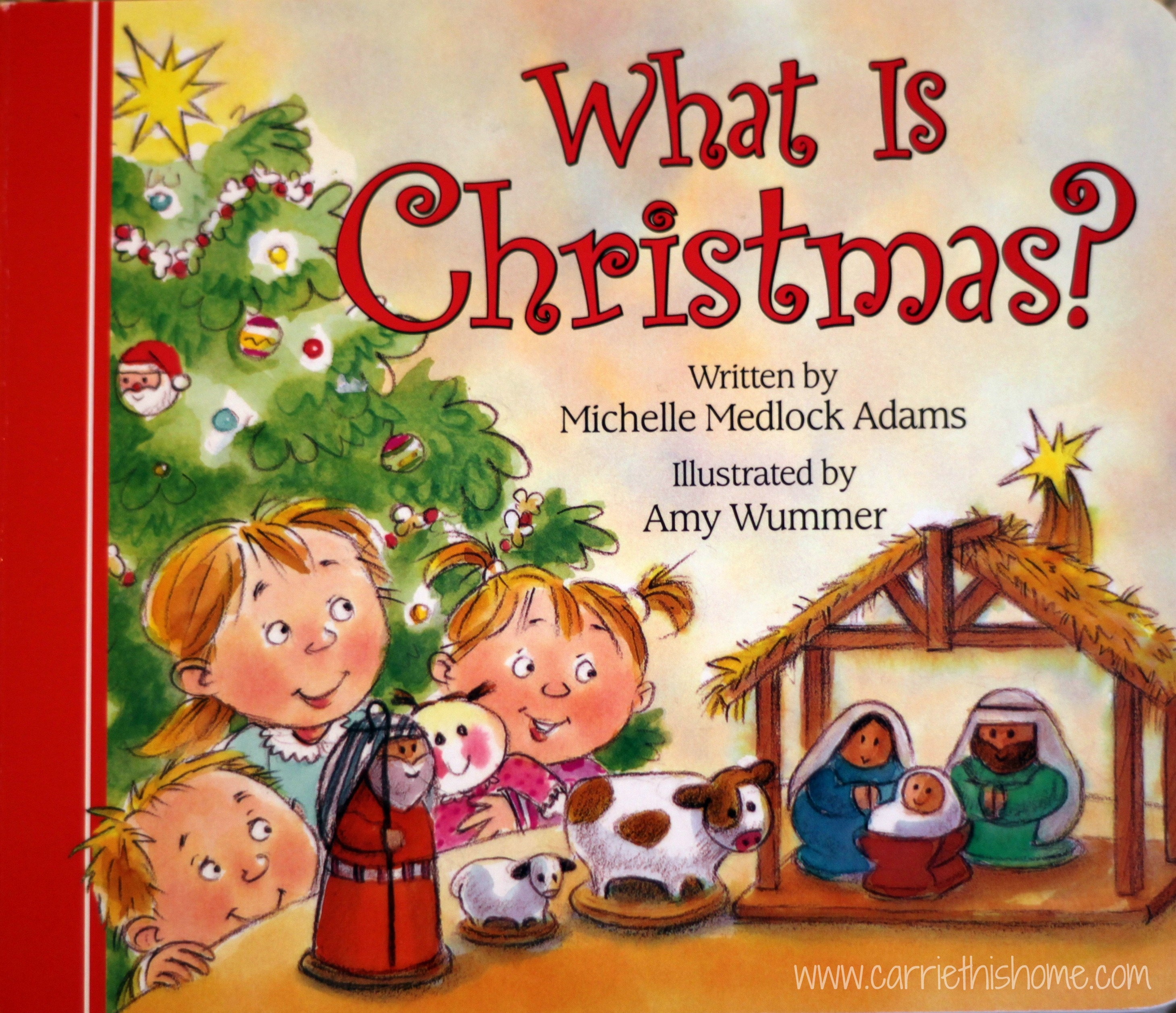 What Is Christmas - Carrie This Home