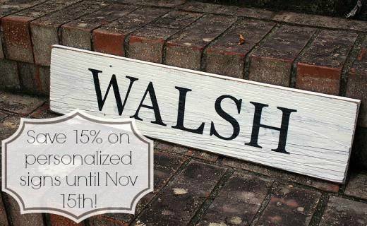 Save 15 percent on personalized signs until Nov 15th