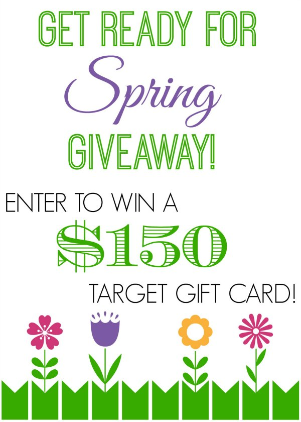 Win a $150 Target gift card at the Get ready for spring giveaway!