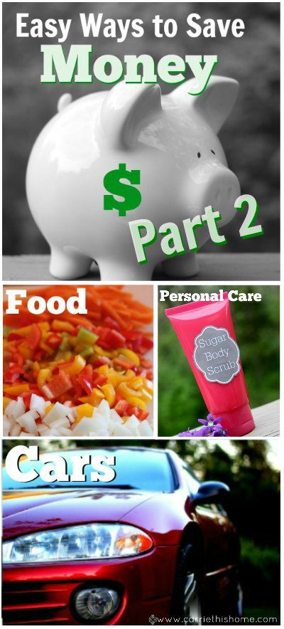 Easy Ways to save money--for every area of your life!
