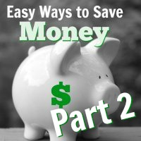 Easy Ways to Save Money {Part 2}