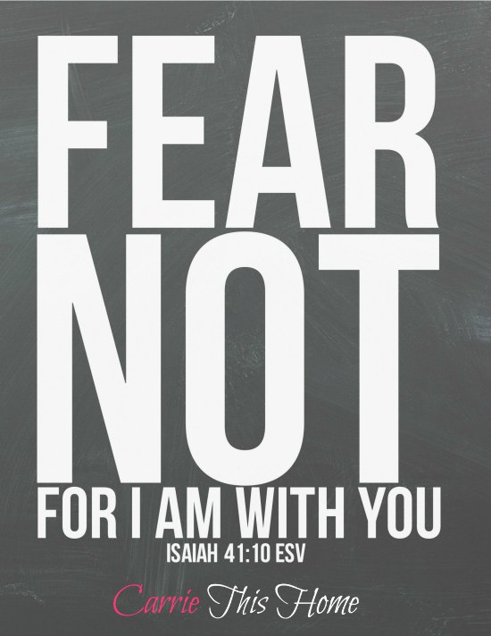 Fear not Isaiah 41 10 Free Printable