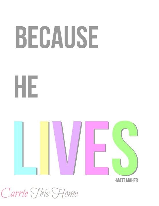 Because He Lives free printable