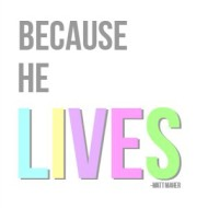 Because He Lives {Free Easter Printable}