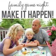 Make It Happen: Family Game Night