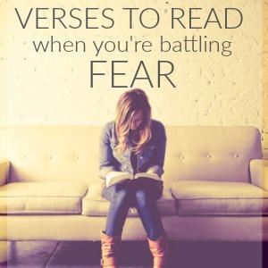 Verses to Battle Fear