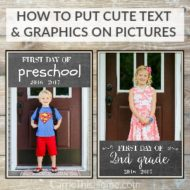 How To Put Text And Graphics On First Day of School Pictures (video tutorial)