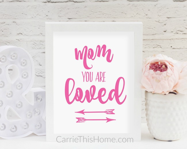 Custom you are loved printable for Mom!