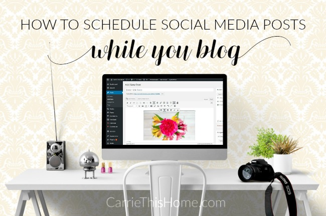 Schedule posts to your social media profiles while you blog