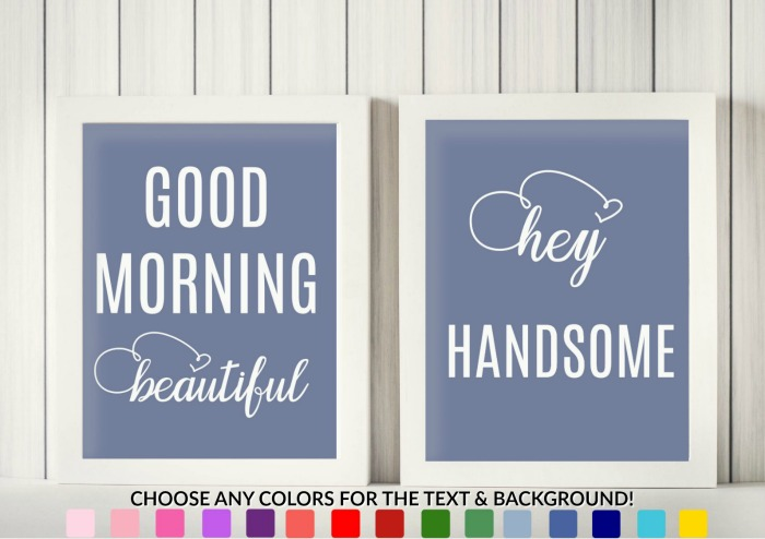 Good morning beautiful and hey handsome print set printables